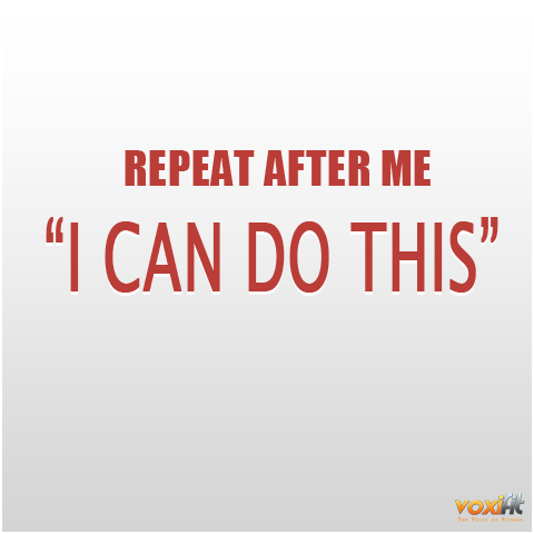 Fitness Motivation Tip I Can Do This Voxifit