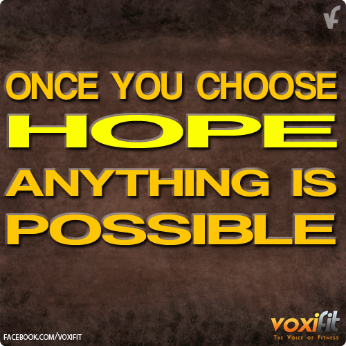 Fitness Motivation - Choose Hope