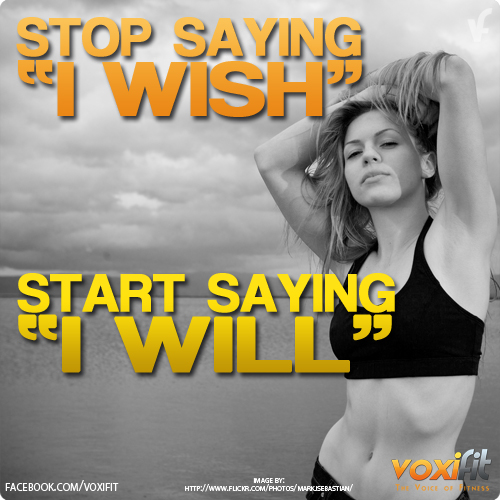 Fitness Motivation - Stop saying i wish