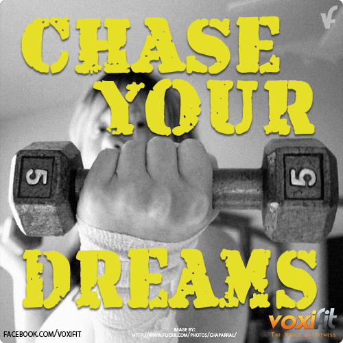 Fitness Motivation - Chase your dreams