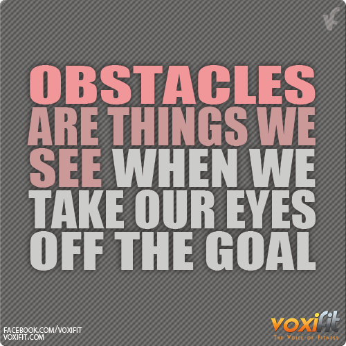 fitness-motivation-obstacles-are-things-we-see-image