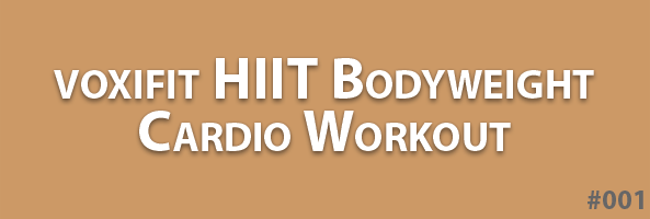 voxifit-HIIT-bodyweight-cardio-workout-header-001