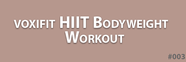 voxifit-HIIT-bodyweight-workout-header-003