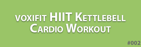 voxifit-HIIT-kettlebell-workout-header-002
