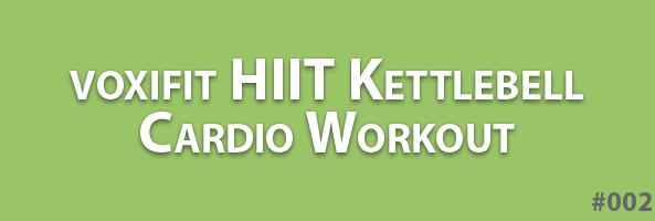 voxifit-HIIT-kettlebell-workout-header-002